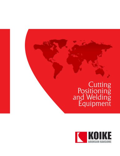Cutting Positioning and Welding Equipment