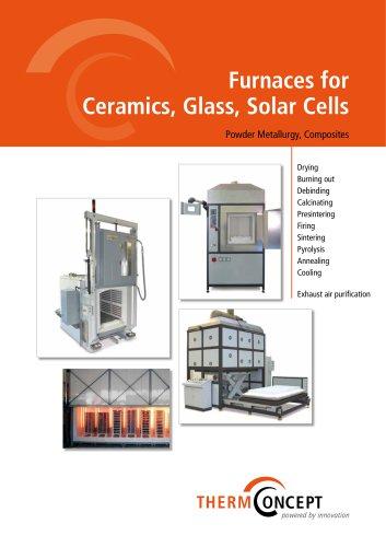 Furnaces for Ceramic, Glass, Solar Cells, Powder Metallurgy and Composites