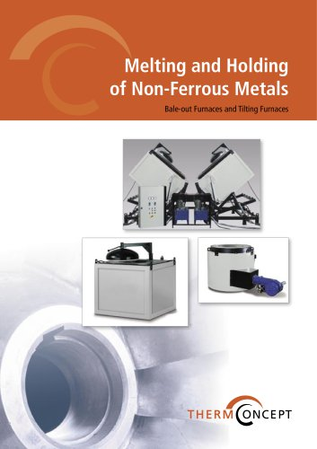 Melting and Holding of Non-Ferrous Metals  Bale-out Furnaces and Tilting Furnaces