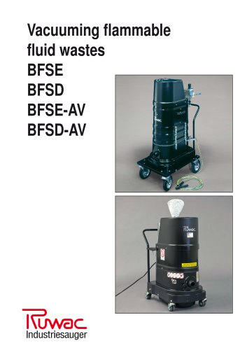 Vacuuming flammable fluid wastes BFSE BFSD BFSE-AV BFSD-AV