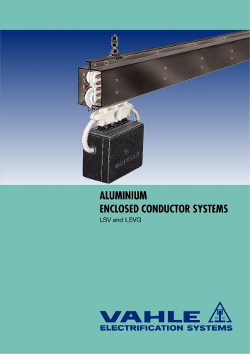 Aluminium enclosed conductor systems LSV-LSVG