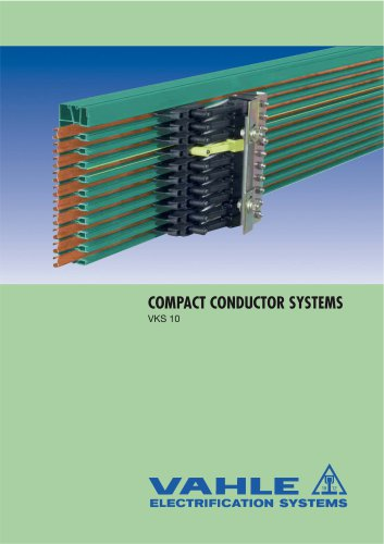 Compact Conductor System VKS10