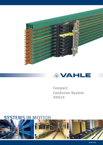 Compact Conductor Systems VKS10