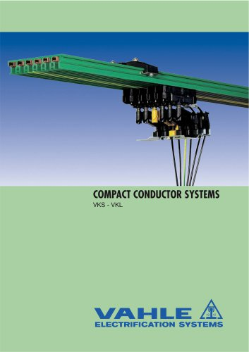 Compact Conductor SystemVKS, VKL