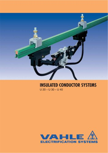 NSULATED CONDUCTOR SYSTEMS U 20 - U 30 - U 40