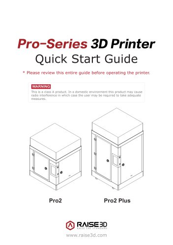 Pro-Series 3D Printer
