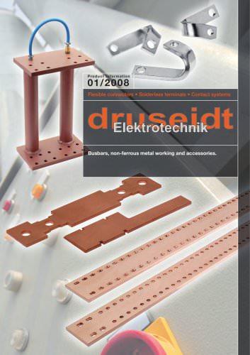 Productinfo 01/08 Busbars, non-ferrous metal working and accessoriesBusbars, non-ferrous metal working and accessories (4,7 MB) (Productinfo 01/2008)