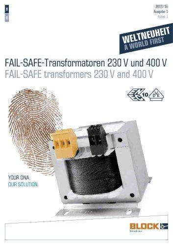FAIL-SAFE transformer