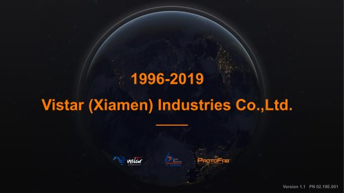 About Vistar (Xiamen) Industries Co.,Ltd.