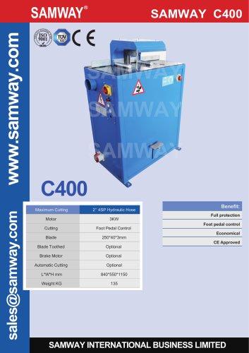 SAMWAY C400  Hydraulic Hose Cutting Machine
