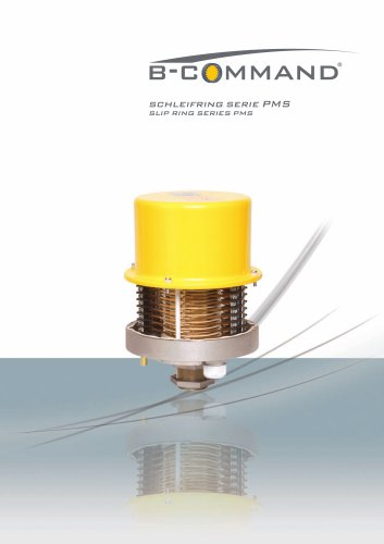 Slip Ring Series PMS B-COMMAND