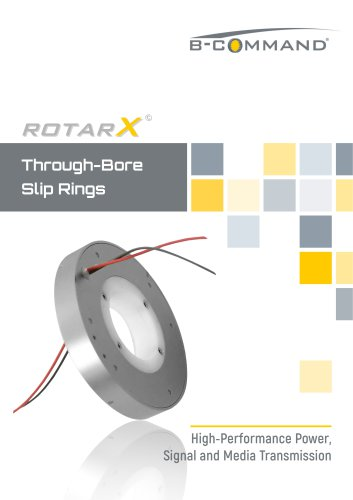 Through-Bore Slip Rings rotarX by B-COMMAND