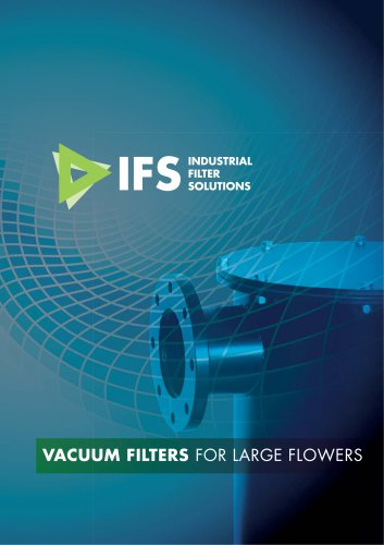 IFS VACUUM FILTERS FOR LARGE FLOWERS