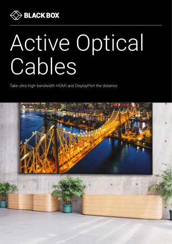 Active Optical Cables (AOC) for Pro AV applications