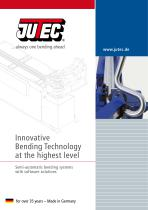 Innovative Bending Technology at the highest level