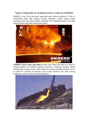 CHAENG slag ladles  for smelting furnace