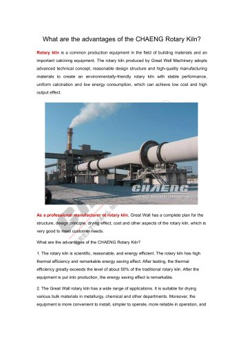 What are the advantages of the CHAENG Rotary Kiln?