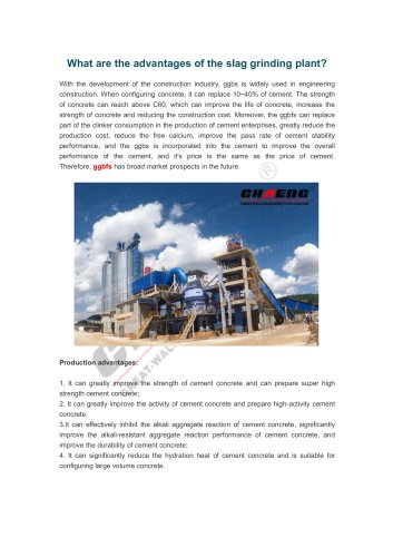What are the advantages of the slag grinding plant?