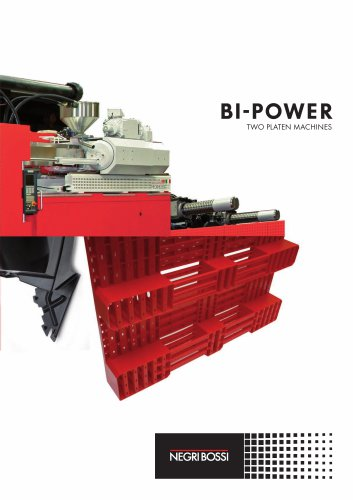 BI-POWER TWO PLATEN MACHINE CHARACTERISTICS