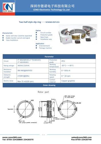 CENO Two half slip ring SCN360-05P-01S