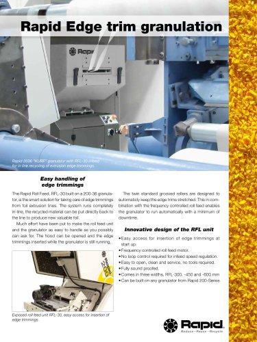 Rapid Edge trim granulation