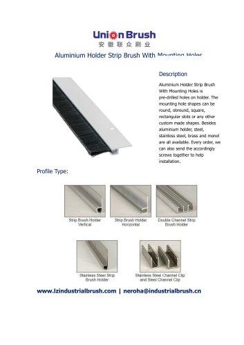 Aluminium Holder Strip Brush With Mounting Holes