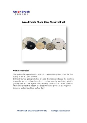Curved Mobile Phone Glass Abrasive Brush