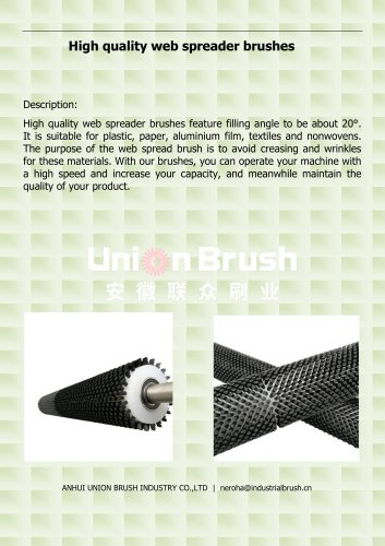 High quality web spreader brushes