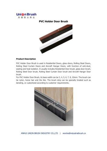 PVC Holder Door Brush