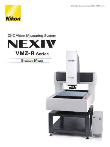 NEXIV VMZ R-Series