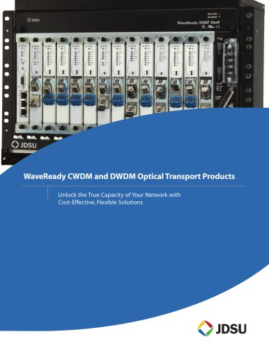 WaveReady CWDM and DWDM Optical Transport Products Brochure