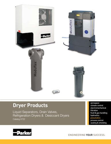 Dryer Products - Liquid Separators, Drain Valves, Refrigeration Dryers & Desiccant Dryers Catalog 0722