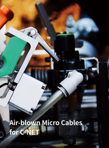 Air-blown Micro Cables for C-NET