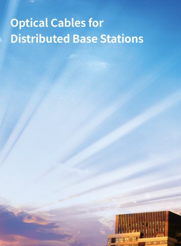 Optical Cables for Distributed Base Stations