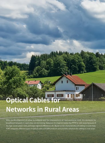 Optical Cables for Networks in Rural Areas