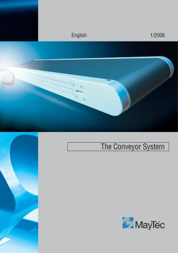 The Conveyer System