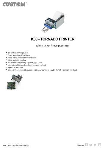K80 - TORNADO PRINTER