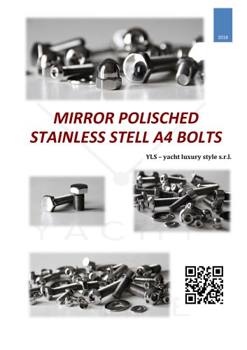 MIRROR POLISCHED STAINLESS STELL A4 BOLTS