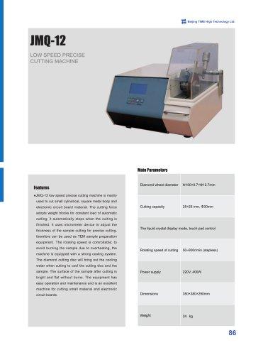 JMQ-12 Low Speed Precise Cutting Machine
