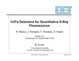 CdTe Detectors for Quantitative X-Ray Fluorescence