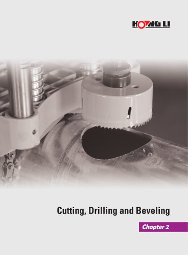 Cutting, Drilling and Beveling