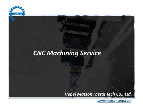 CNC Machining Service-Matson Metal