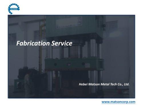 Fabrication Service-Matson Metal