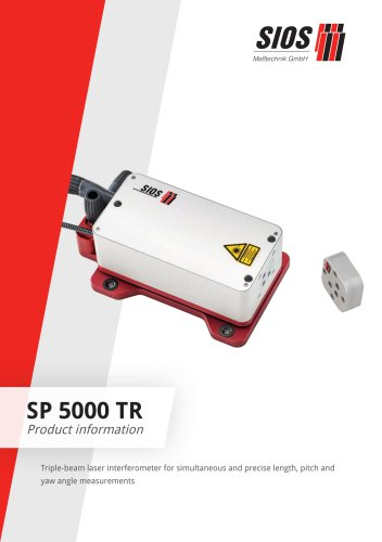 Triple-beam laser interferometer SP 5000 TR