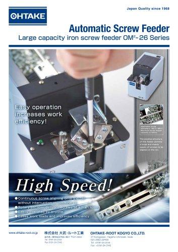 OHTAKE OM-26 Series Automatic Screw Feeder