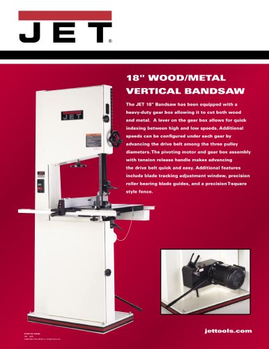 "18"" Metal / Wood Vertical Bandsaw, 1HP, 115/230V, 1Ph"