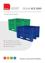 Superior handling & storage solutions Premium line box pallets Over 1,000,000 in use worldwide Heavy duty box for rough applications Approved for direct contact with food Three integral runners DOLAV ACE 1000