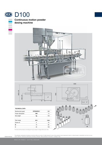 D100 continuous motion powder dosing machine