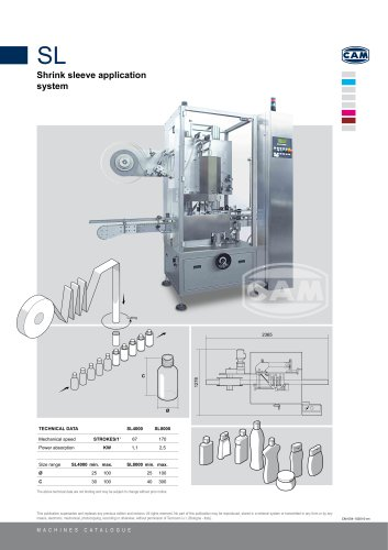 SL shrink sleeve application system