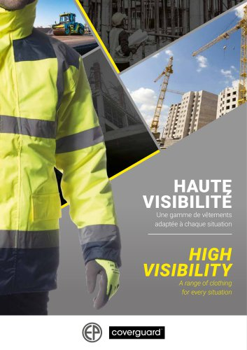 HIGH VISIBILITY A range of clothing for every situation